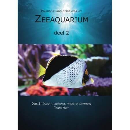 Tanne Hoff - Praktische handleiding Zeeaquarium - deel 2